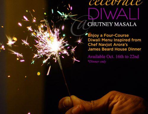 10/16 – 10/22 Celebrate Diwali at Chutney Masala