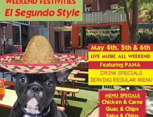 05/04: Cinco De Mayo at El Segundo