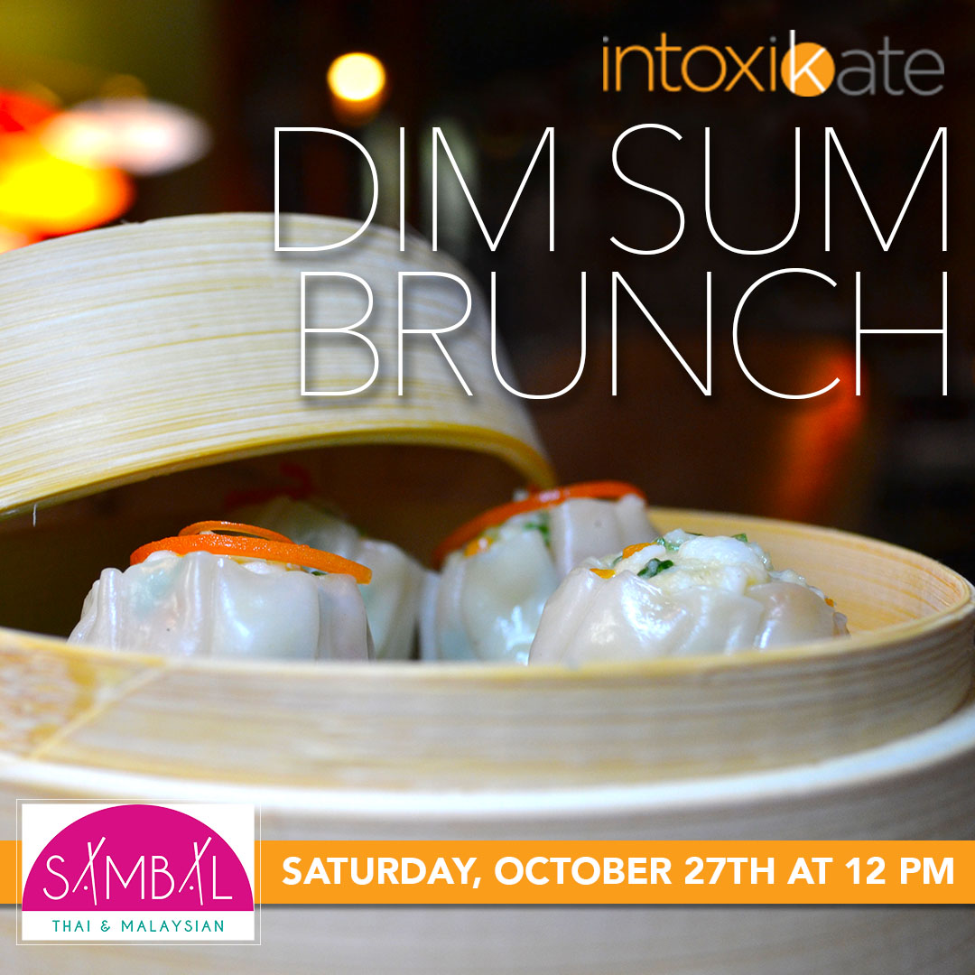 IntoxiKate Dim Sum Brunch at Sambal in Irvington